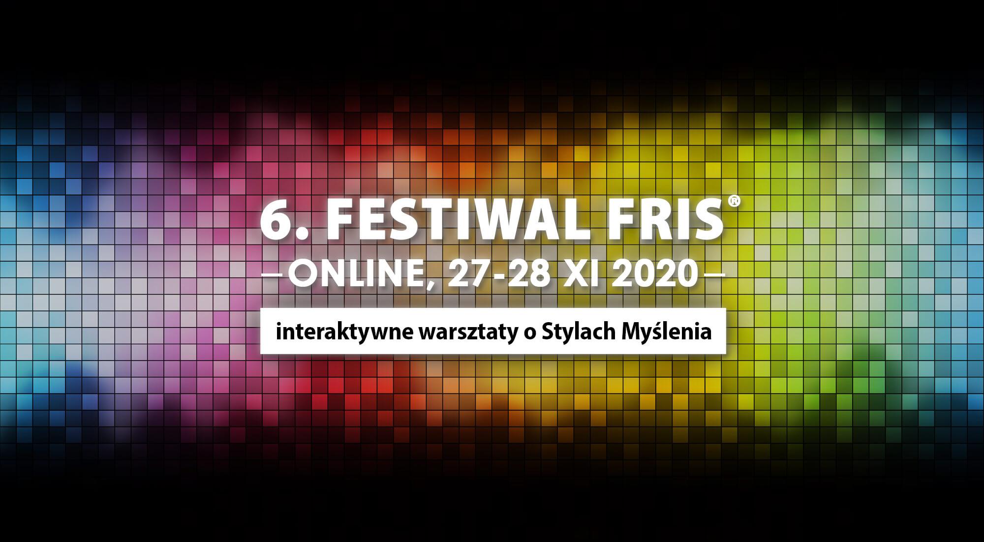 6. Festiwal FRIS® – ONLINE